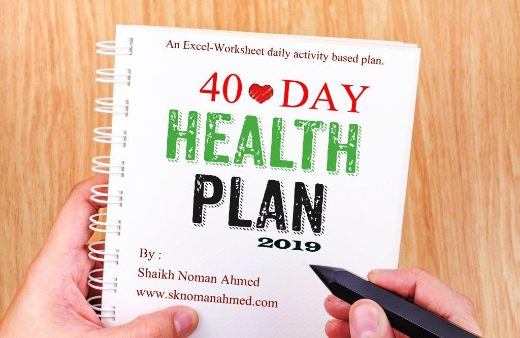 40-Day Health Plan (An Excel Worksheet activity based plan)