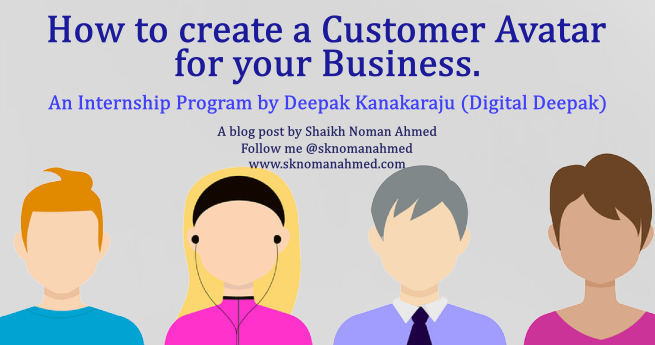 How to create a Customer Avatar for your Business – Day 2 with Digital Deepak